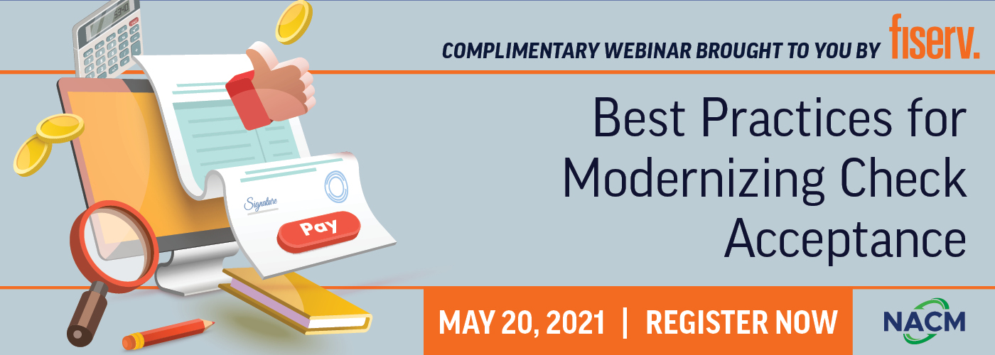 Best Practices for Modernizing Check Acceptance - Webinar - May 20, 2021