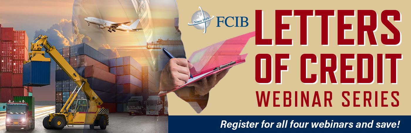FCIB Letters of Credit - Webinar Series - Starts Feburary 4, 2021