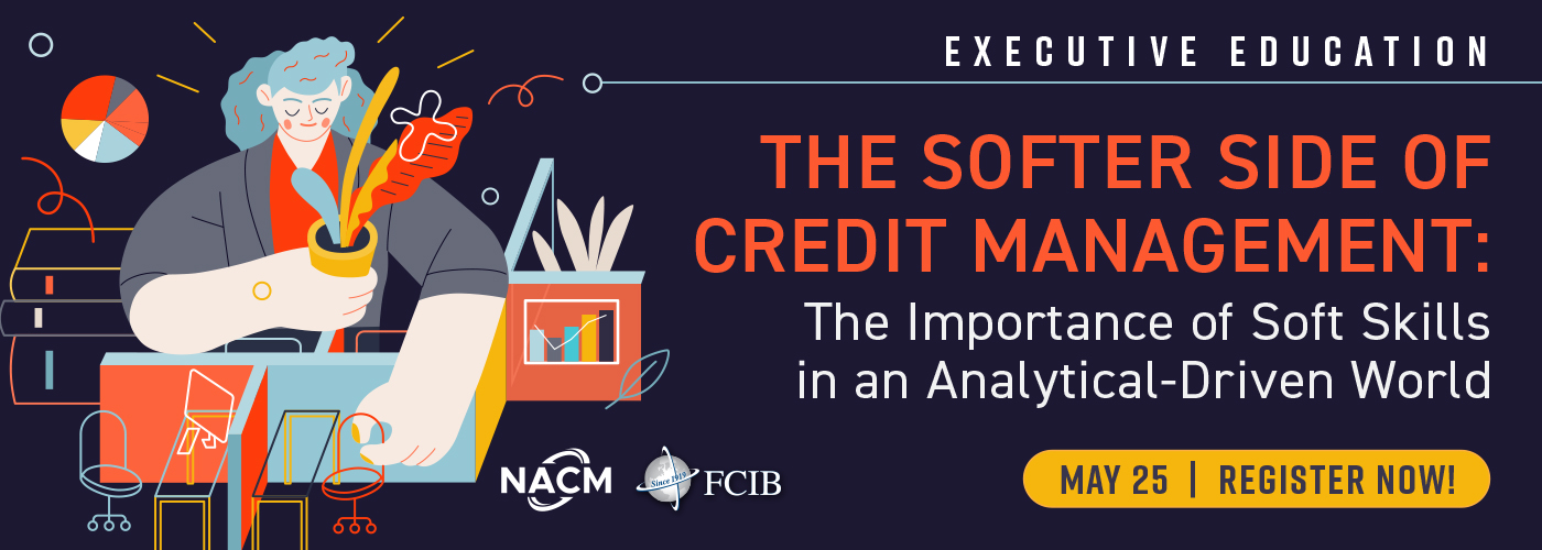 The Softer Side of Credit Management - Webinar - May 25, 2021