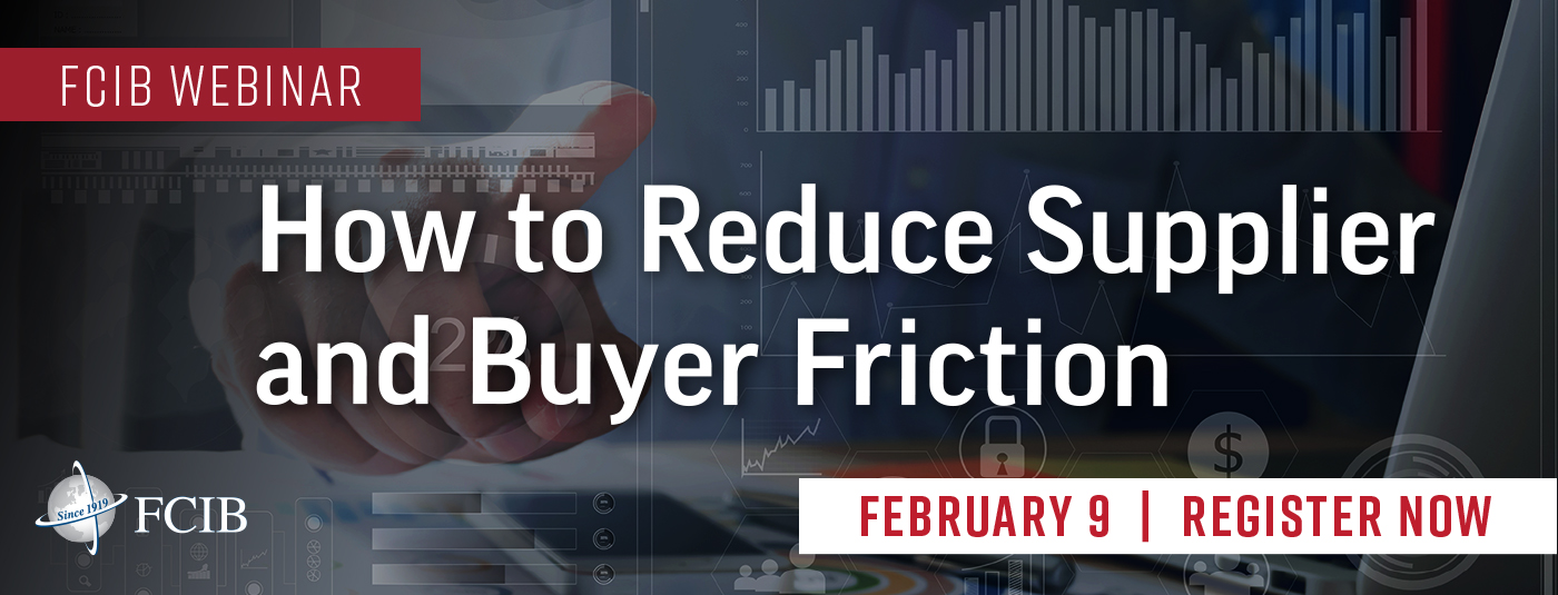 FCIB Webinar - How to Reduce Supplier and Buyer Friction - February 9, 2021