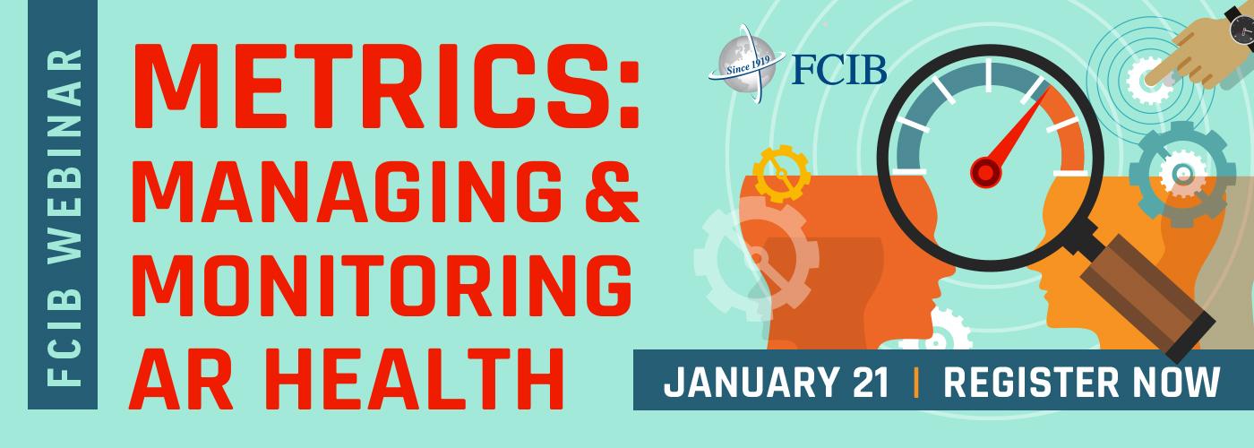 Metrics: Managing & Monitoring AR Health - Webinar - January 21, 2021